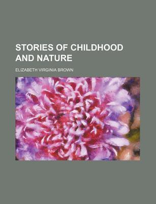Stories of Childhood and Nature