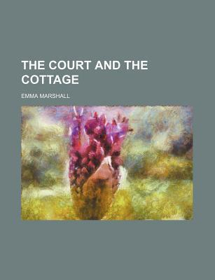 The Court and the Cottage