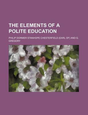 The Elements of a Polite Education