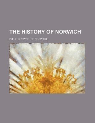 The History of Norwich