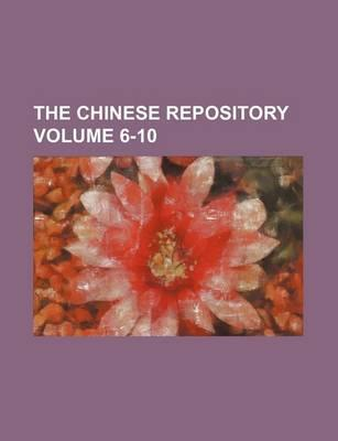The Chinese Repository Volume 6-10