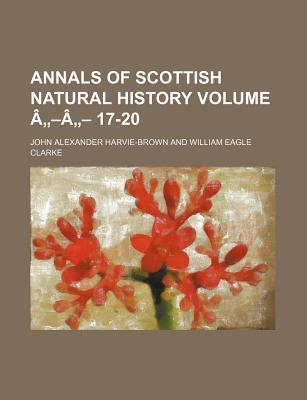 Annals of Scottish Natural History Volume A A 17-20