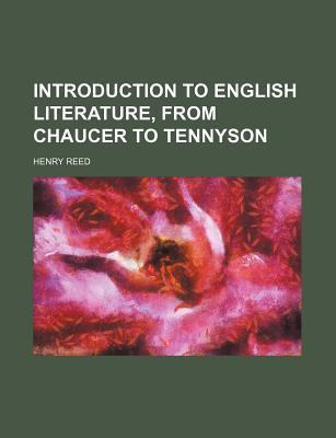 Introduction to English Literature, from Chaucer to Tennyson
