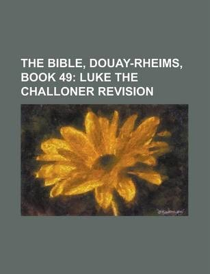 The Bible, Douay-Rheims, Book 49