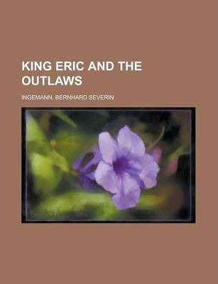 King Eric and the Outlaws Volume 1