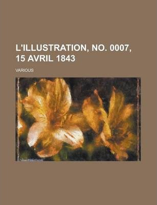 L'Illustration, No. 0007, 15 Avril 1843