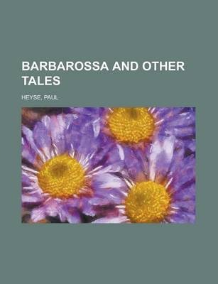 Barbarossa and Other Tales