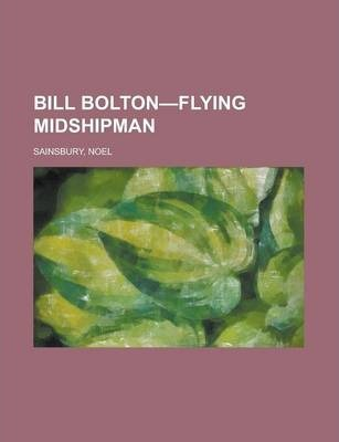 Bill Bolton-Flying Midshipman