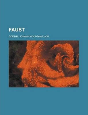 Faust Volume 1