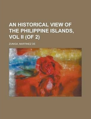 An Historical View of the Philippine Islands, Vol II (of 2)