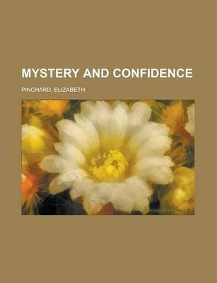 Mystery and Confidence Volume 2