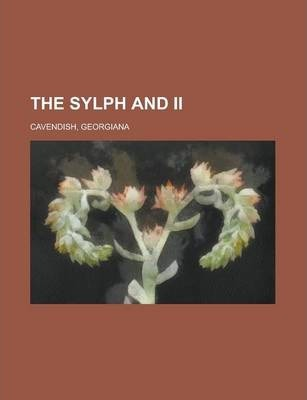 The Sylph and II Volume I
