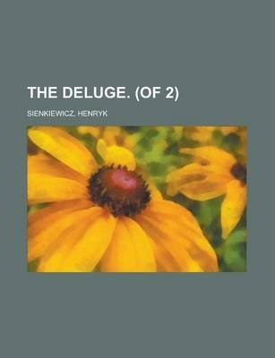 The Deluge. (of 2) Volume II