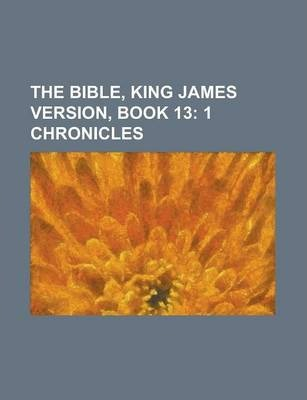 The Bible, King James Version, Book 13