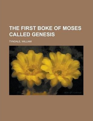 The First Boke of Moses Called Genesis