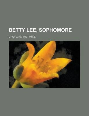 Betty Lee, Sophomore