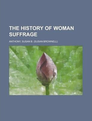 The History of Woman Suffrage Volume IV