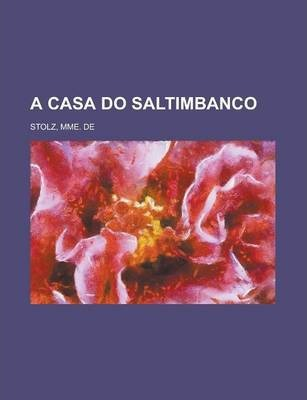 A Casa Do Saltimbanco