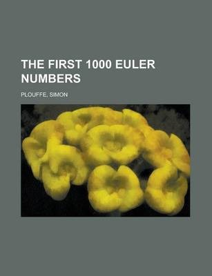 The First 1000 Euler Numbers