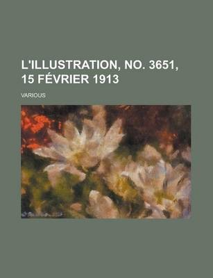 L'Illustration, No. 3651, 15 Fevrier 1913