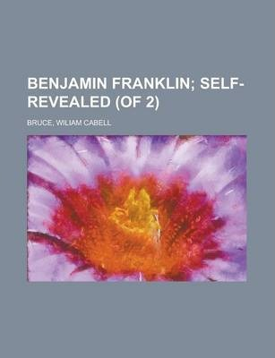Benjamin Franklin Volume II