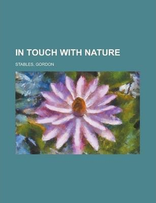 In Touch with Nature