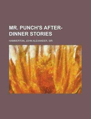Mr. Punch's After-Dinner Stories