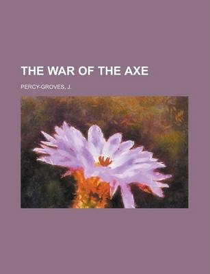 The War of the Axe