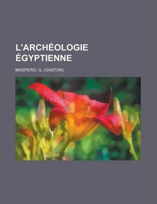 L'Archeologie Egyptienne