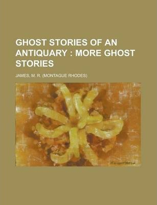 Ghost Stories of an Antiquary Volume 2