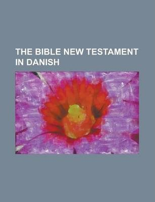The Bible New Testament in Danish