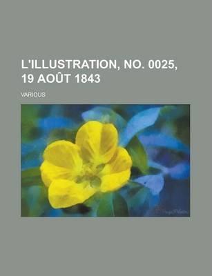 L'Illustration, No. 0025, 19 Aout 1843