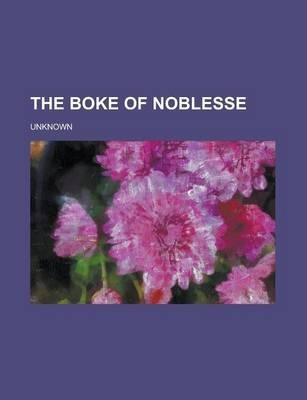 The Boke of Noblesse