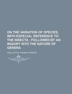 On the Variation of Species, with Especial Reference to the Insecta