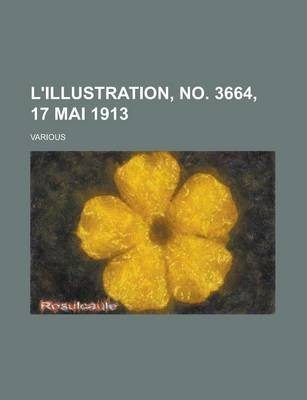 L'Illustration, No. 3664, 17 Mai 1913