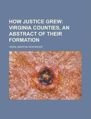 How Justice Grew
