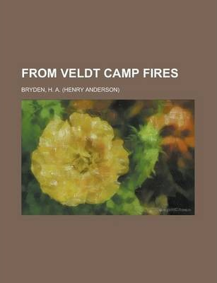 From Veldt Camp Fires