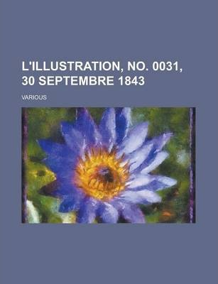 L'Illustration, No. 0031, 30 Septembre 1843