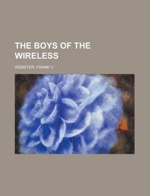 The Boys of the Wireless