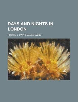 Days and Nights in London