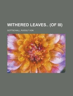 Withered Leaves (of III) Volume II