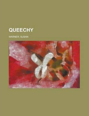 Queechy Volume I