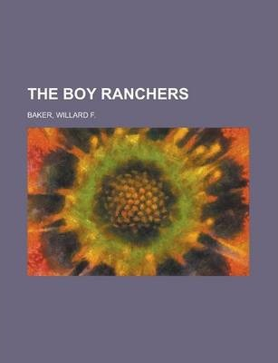 The Boy Ranchers