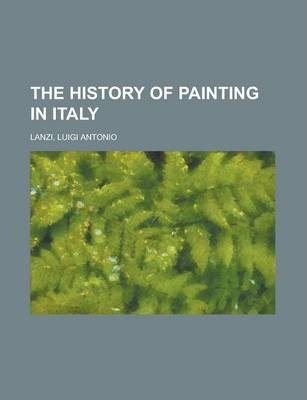 The History of Painting in Italy Volume 3