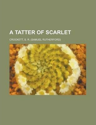 A Tatter of Scarlet