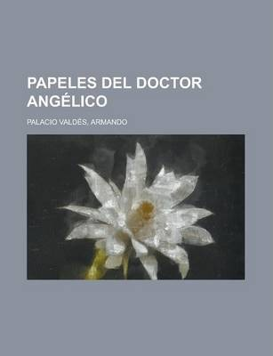 Papeles del Doctor Angelico