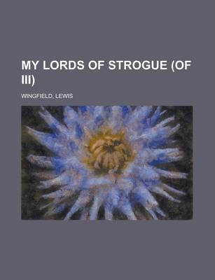 My Lords of Strogue (of III) Volume II