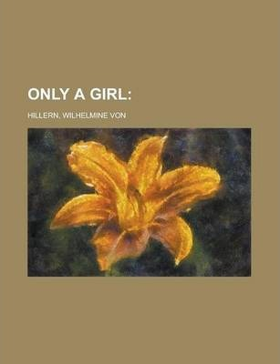 Only a Girl