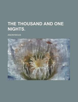 The Thousand and One Nights Volume I