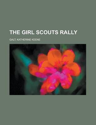 The Girl Scouts Rally